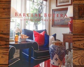 Living on the Coast Book Barclay Butera