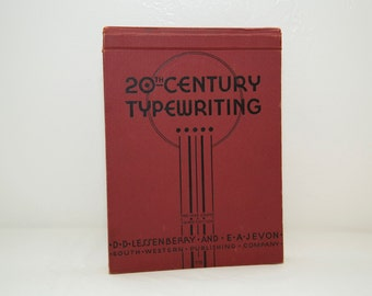 Vintage 1938 20th Century Typewriting Hardcover Book by D.D. Lessenberry and E.A. Jevon