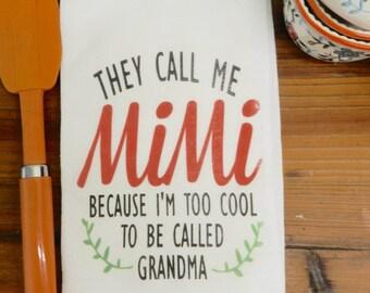 Mimi Tea Towel Grandmother Flour Sack Kitchen Towel Grandma Quote Kitchen Gift