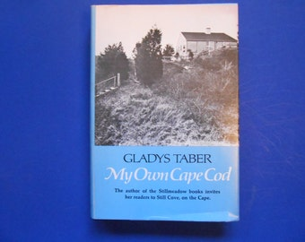 My Own Cape Cod, a Vintage Book by Gladys Taber, Still Cove