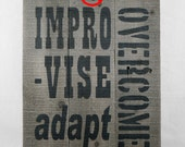 Reserve listing for Lindsay - Improvise Adapt Overcome wooden sign