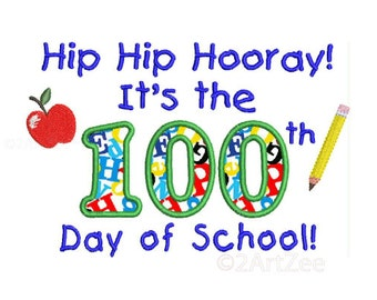 100th Day of School Applique and Machine Embroidery Design Apple Pencil Teacher Celebrate Student