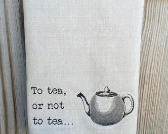To tea, or not to tea - Shakespeare/Hamlet inspired tea towel