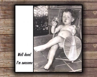 Magnet - Well done!  I'm awesome - Mother Father Parent gift Vintage Inspired Gift Mother's Day Father's Day Birthday