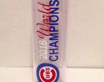 Chicago Cubs World Series skinny tumbler- 16oz