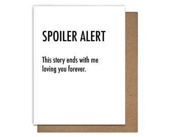 Spoiler Alert Love Letterpress Greeting Card Anniversary Engagement Valentine's Day