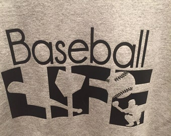Baseball tshirt for anyone life is baseball so wear it proudly parent and players alike.