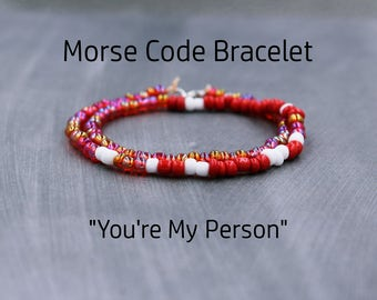 You're My Person Bracelet, Best Friend Gift, Custom Morse Code Bracelet, You're My Person Gift, You're My Person Jewelry, Gift for BFF