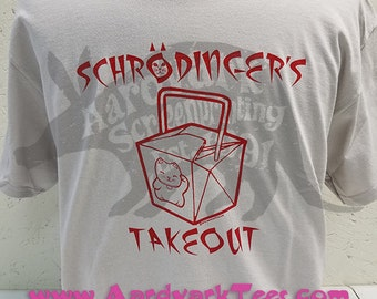 Science Humor Tee - Schrödinger's Takeout