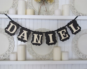 Custom Name Banner, Custom Sign, New Baby Name Sign, Photo Prop, Wedding Sign, Party Decoration, Wedding Decoration, Family Reunion Sign