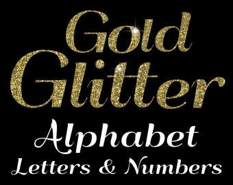 Gold Glitter Numbers Clipart, Glitter Alphabet Clip Art, Glitter Letters Clip Art, Letters clip art, overlays, INSTANT DOWNLOAD