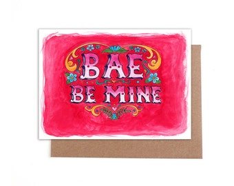 Bae Be Mine Valentines card