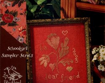 Blackbird Designs: Dear Friend (OOP) - a Schoolgirl Sampler Series Cross Stitch Pattern