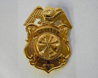 Vintage Assistant Fire Chief Collectible Badge, Clinton Maine Fire Dept.
