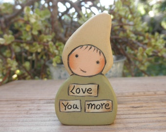 LIL MESSAGE GNOME-Love You More-Wood Toy-Décor-Waldorf Inspired