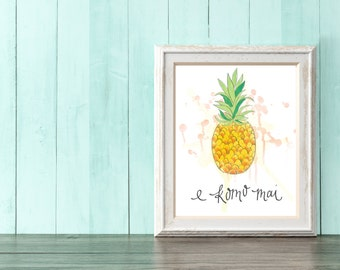 E komo mai! Welcome Pineapple Wall Art