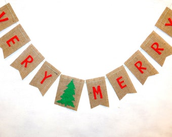VERY MERRY Burlap Bunting with Felt Letters and Christmas Tree