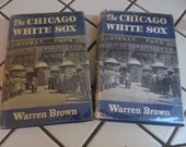 Vintage Chicago White Sox Book First Edition Warren Brown Hardcover Baseball (1952)