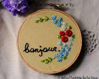 Bonjour embroidery floral hoop, floral art, flowers, french word, home decor, wall hanging, 4 inches
