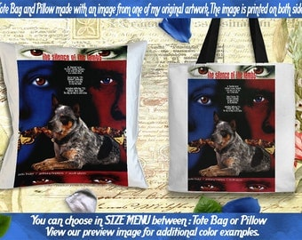 Australian Cattle  Dog Pillow or Tote Bag/Heeler Art/Dog Tote Bag/Dog Pillow/Dog Art/Custom Dog Portrait/The Silence of the Lambs Movie