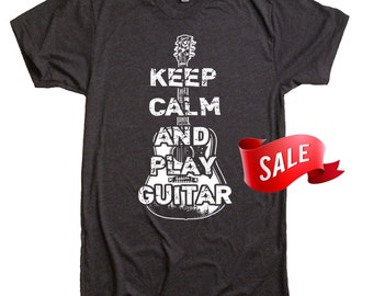 X-LARGE On Sale - Keep Calm and Play Guitar Tee Shirt Novelty Gift Present For Him Valentines Day Gift Guitar Player Tee Boyfriend Dad - XL