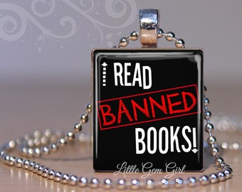 Book Lover Necklace - I Read BANNED Books Bookworm Jewelry - Funny Censorship Librarian Teacher Scrabble Pendant