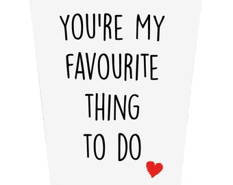 You're My Favourite Thing To Do Valentines Day Card