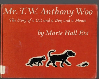 DOG, CAT, MOUSE Story, Mr. T.W. Anthony Woo, Marie Hall Ets, 1962 Sound Vintage Hardcover Book, 7th Printing, Cobbler, Parrot, Sister, Books