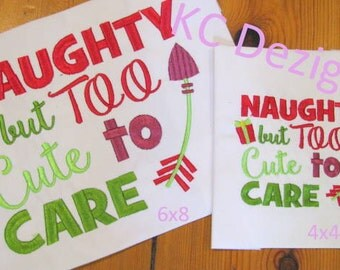 Naughty But Too Cute Too Care Machine Embroidery Design - 4x4, 5x7 & 6x8