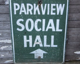 Vintage Metal Sign Parkview Social Hall Hand Painted Pittsburgh PA area Green and White Large Antique Metal Sign Aged Distressed Old Metal