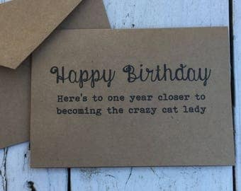Happy birthday crazy cat lady, Funny card, Funny Birthday Card, inappropriate humor, Birthday Card, witty cards, sarcastic cards