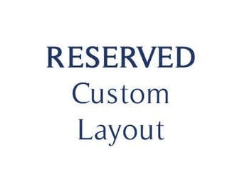 Reserved: Custom Layout
