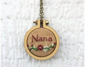 Nana Necklace, Nana Embroidery Pendant, 2 inch hoop, Grandma, Nana Floral Necklace, Brown and Burgandy, Ready to Ship