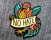 No Hate - GOOD BIRD charity pin