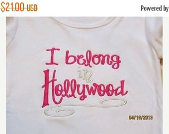 20% OFF Entire Shop I belong in Hollywood Custom embroidered saying shirt or one piece w/snaps, Toddlers Girls, Boys