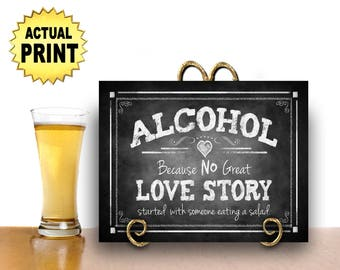 Printed Wedding Bar Sign, Alcohol because no LOVE STORY, Alcohol Wedding sign, chalkboard chalkboard signage, wedding print, alcohol print