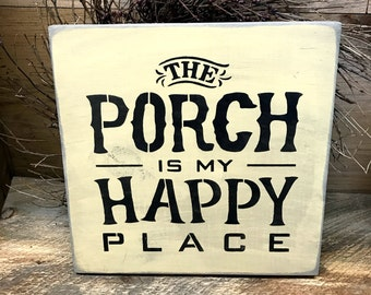 Porch Decor, The Porch Is My Happy Place, Gift For Mom, Front Door Decor, Porch Sign, Wood Sign Saying, Wooden Signs, Housewarming Gift,