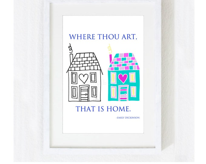 "Inspirational Quote ""Where Thou Art That is Home"" / Love Wedding Bridal Anniversary Mother's Day House Warming Gift /  Print at Home Artwork"