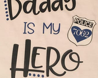 Daddy/Mommy is my hero shirt