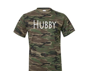 Hubby Camo Shirt. Fiance Gift for Him. Hubby Shirt. Hubby Wife Honeymoon Shirts. Camo Shirt. Husband Gift. Anniversary Gift for Husband.