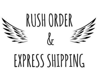 Rush Order and Express Delivery