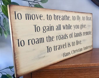 Distressed Hans Christian Andersen Travel Quote Wooden Primitive Sign