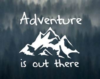 Adventure Is Out There Car Decal vinyl
