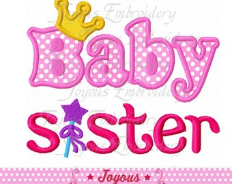 Instant Download Baby Sister With Crown Applique Machine Embroidery Design NO:2293
