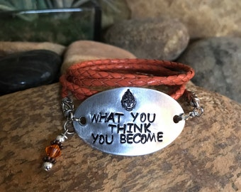 What you think you become, wrap bracelet, buddha quote, handstamped bracelet, zen quotes, yoga jewelry, Mother's Day gifts
