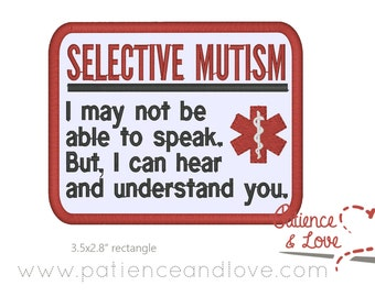 Patch, Sew-on, 3.5 x 2.8 inch, Selective Mutism, I may not be able to speak, but I can hear and understand you, customizable patch