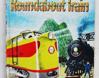 ROUNDABOUT TRAIN, 1958 (A Tell-A-Tales Original Story) by Betty Ren Wright