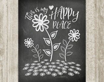 Chalkboard Art Printable, Quote This Is My Happy Place Print, Chalk Art Poster, Gratitude Wall Decor Sign 8x10 11x14 16x20 Instant Download