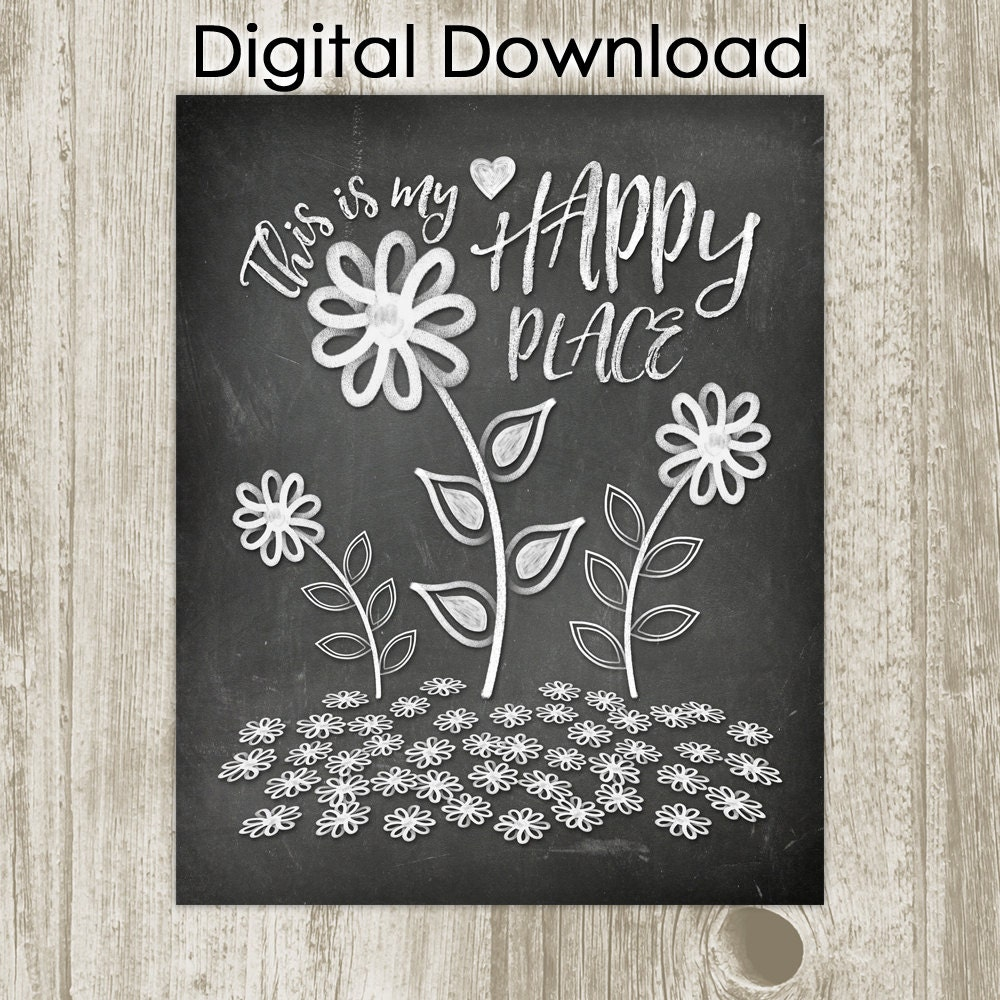 Chalkboard Art Printable Quote This Is My Happy Place Print