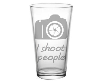 Photographer Gift Glass, Etched Pint Glass, Photography Gift Idea, Christmas Gift, Gift for Photographer, I Shoot People, Funny Photography